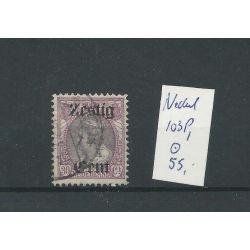 """Nederland 103P1 """"Gebroken Z"""" VFU/gebr CV 55 €"""